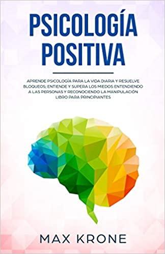 psicología positiva • Neurita | Blog de Psicología
